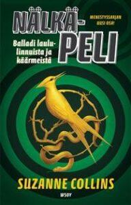 Nälkäpeli -kirjan kansi, jossa keskellä keltainen lintu.